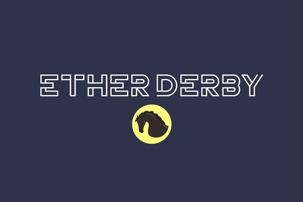 What Is EtherDerby?