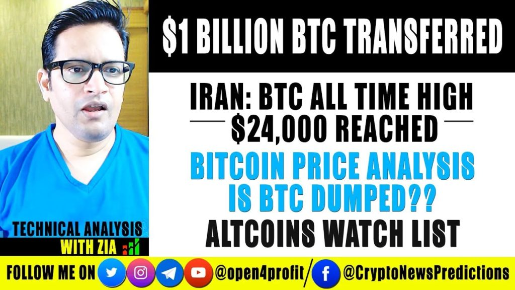 🔥Is Bitcoin Dumped? $1 Billion BTC Transferred. IRAN BTC ATH $24K. Top Altcoins Watchlist 2018