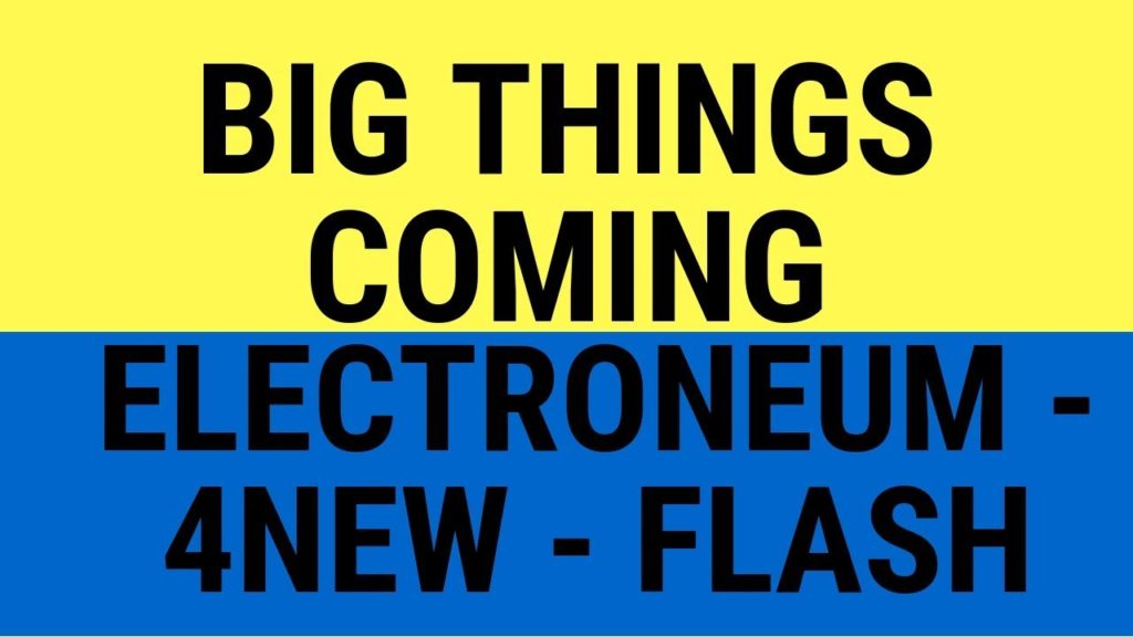 Electroneum, 4NEW, Flashcoin – Big Things Coming! Questions for Interviews