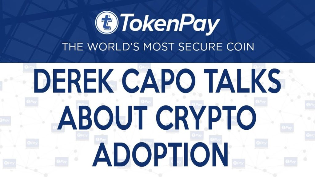 TokenPay l Derek Capo talks about Crypto Adoption – Crypto Debate