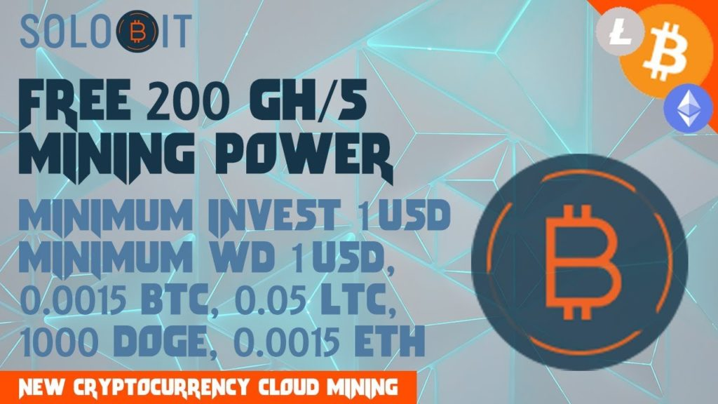 Solobit : New Cryptocurrency Cloud Mining 2018 (Free 200 Gh/s)