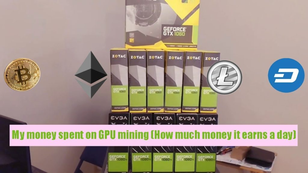 My money spent on GPU mining (How much money it earns a day)