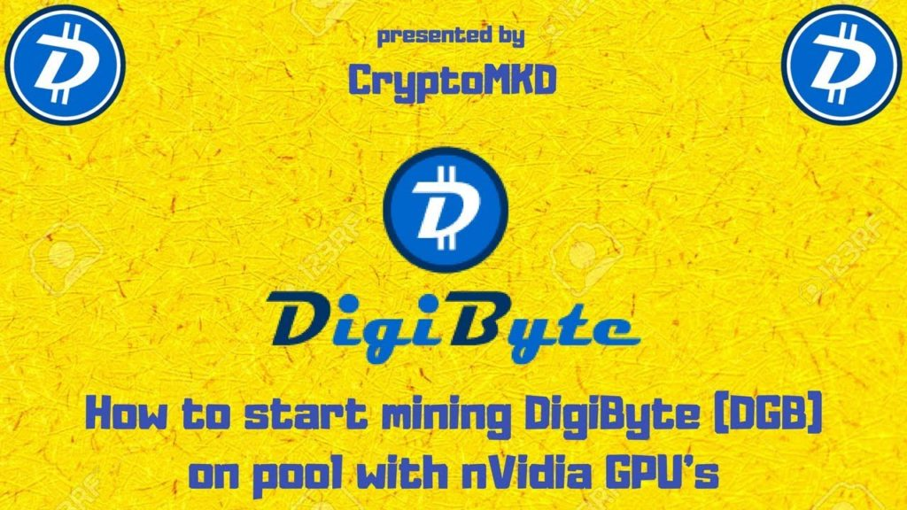 How to start mining DigiByte (DGB) on pool with Nvidia GPU's