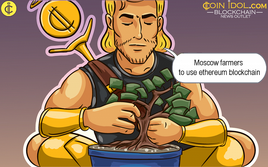 Moscow Farmers to be Granted an Opportunity to Use Ethereum Blockchain