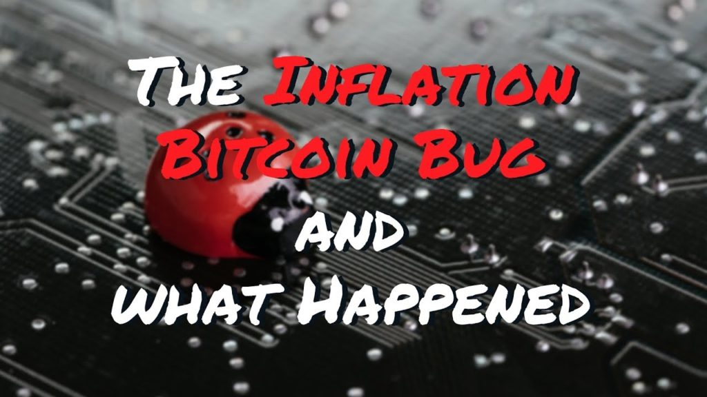 The Inflation Bitcoin Bug and what Happened
