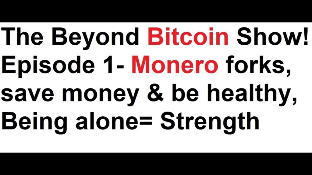 The Beyond Bitcoin Show- Episode 1