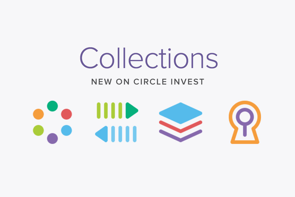 Circle Invest Launches Three New 'Collections' to Simplify Investors' Experience